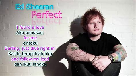 ed sheeran perfect bahasa indonesia lyric ed sheeran perfect terjemahan lirik lagu bahasa