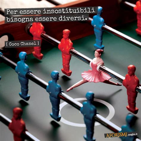 essere diversi frase con immagine per essere insostituibili bisogna