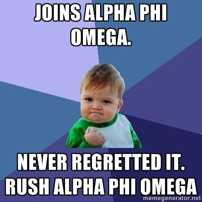 Alpha Meme - rush alpha phi omega that funny thing i found