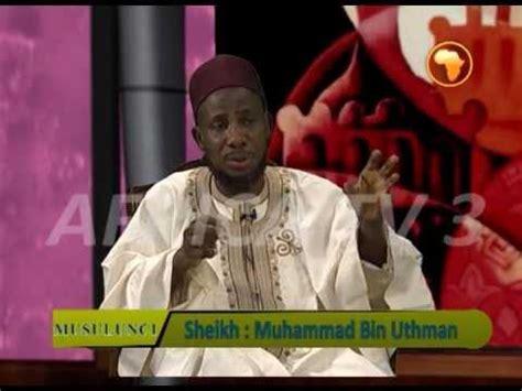 biography of muhammad bin uthman africa tv 3 musulunci 02 sh muhammad bin uthman hausa