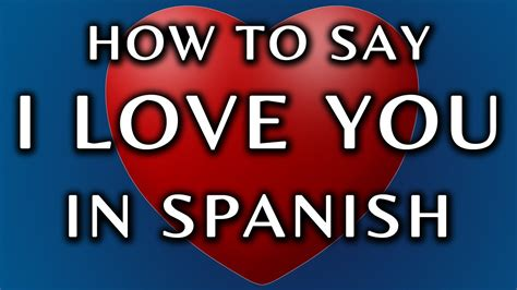 how do u say couch in spanish how to say i love you in spanish youtube