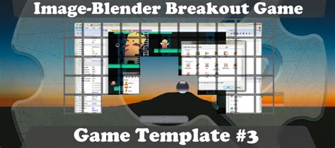 image blender breakout template game templates