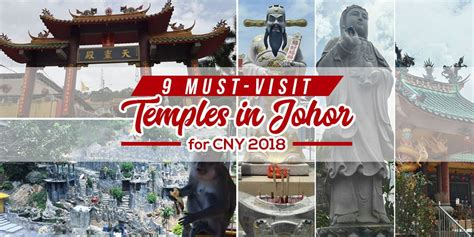 new year 2018 johor bahru must visit temples in johor for celebrating new