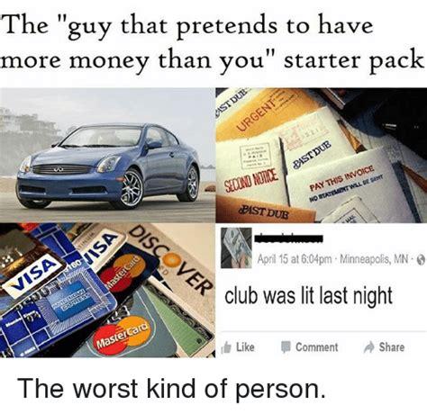 Has More Money Than You by 25 Best Memes About Dubbing Dubbing Memes