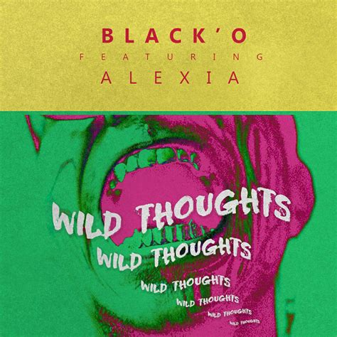 download mp3 wild thoughts black o x alexia wild thoughts cover mp3 download