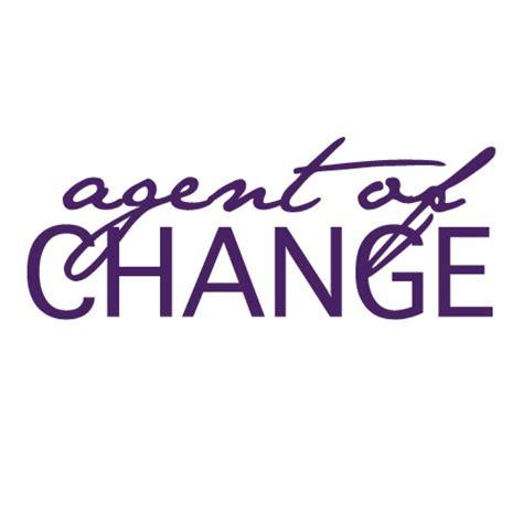 change agent agent of change agentofchangeny twitter