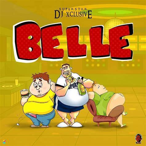 Download Mp3 Dj Xclusive Belle | audio dj xclusive belle mp3 download