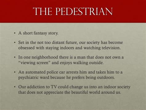 The Pedestrian By Bradbury Essay by College Essays College Application Essays The Pedestrian Essay