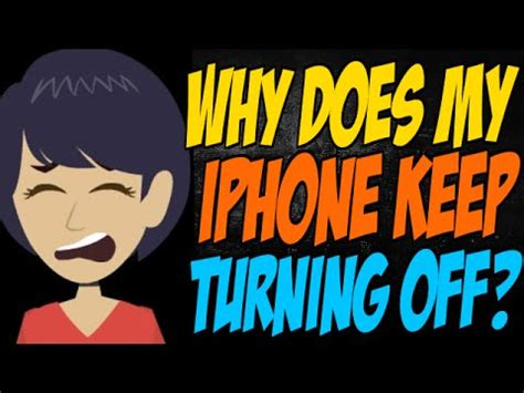 why does my iphone keep turning