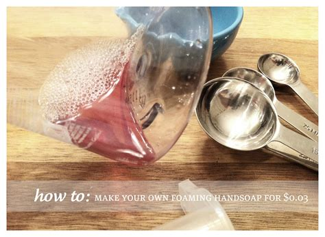 how to make foaming handsoap for 0 03 skip the chemicals