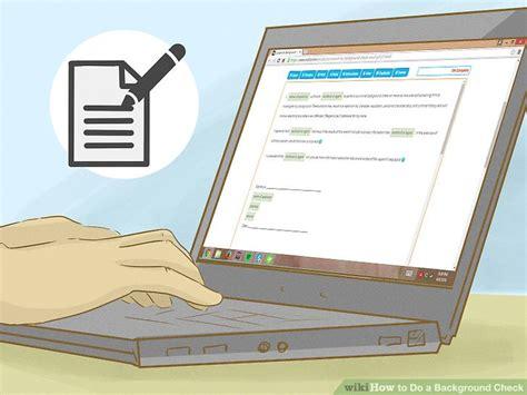 How Do I Do A Background Check On Myself 3 Ways To Do A Background Check Wikihow