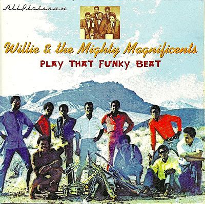 Lu Motor Led Beat willie the mighty magnificents play that funky beat