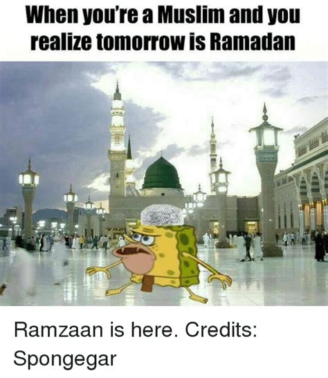 when you re a muslim and you realize tomorrow is ramadan