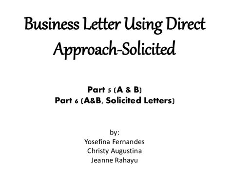 Parts Of Business Letter Slideshare business letter using direct approach solicited