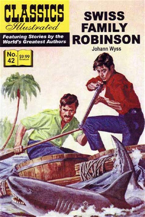 the swiss family robinson book report classics illustrated 42 hrn 170 swiss family robinson ebay