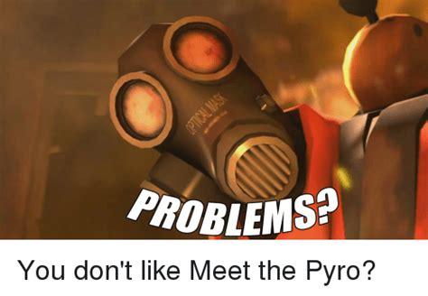 Pyro Meme - search spy tf2 memes on me me