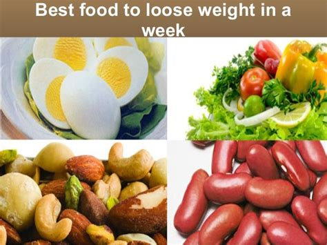 best food for weight loss best foods to lose weight in a week