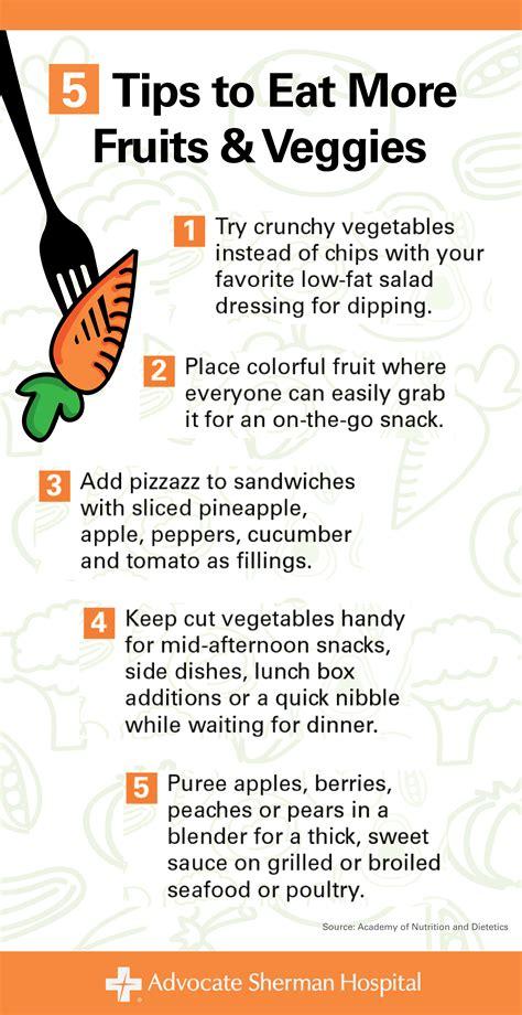5 fruits and veggies not to eat 5 tips to eat more fruits veggies health enews