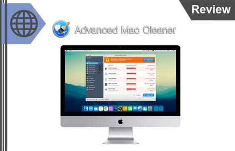 best computer for mac advanced mac cleaner review best mac computer cleaning