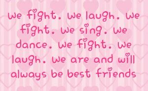 Friends That Fight Quotes