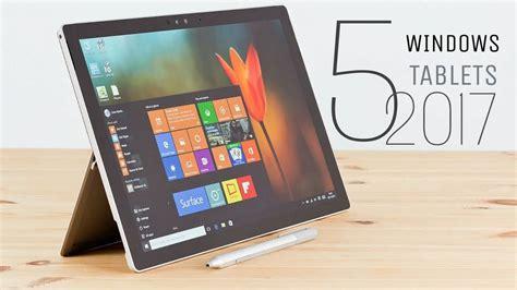 best buy windows tablet 5 best windows tablets you can buy in 2018