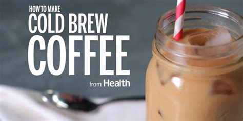 how to make cold brew coffee at home huffpost uk