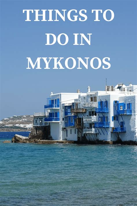things to do in things to do in mykonos island greece