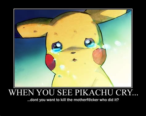 Meme Creator Fubar Com C Ts F King Stupid C Ts - when you see pikachu cry by fedorian class on deviantart