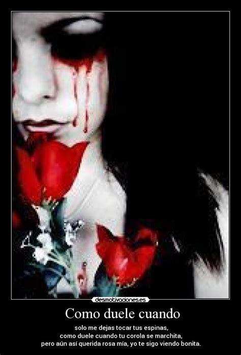 imagenes de llorar sangre como duele cuando desmotivaciones