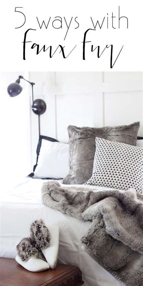 Faux Fur Home Decor by 5 Ways With Faux Fur Decor Ideas Southern Revivals