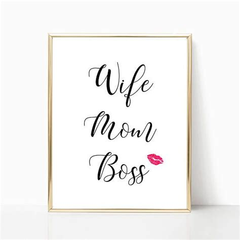 printable quotes for desk wife mom boss mom quotes printable quotes desk