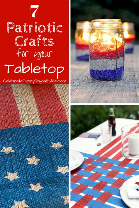 patriotic crafts for 7 patriotic crafts for your tabletop celebrate every day