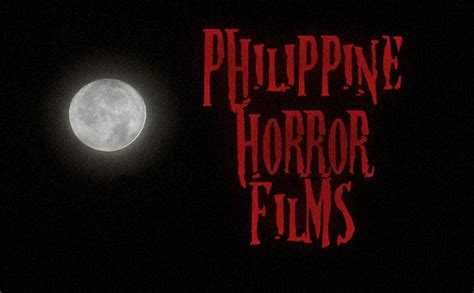 ghost film titles pinoy movie blogger the philippine horror movie title