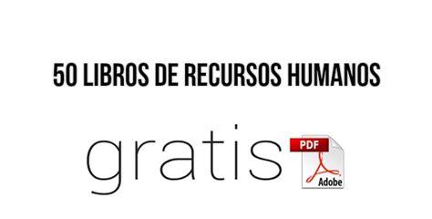 50 libros de recursos humanos en pdf 161 gratis