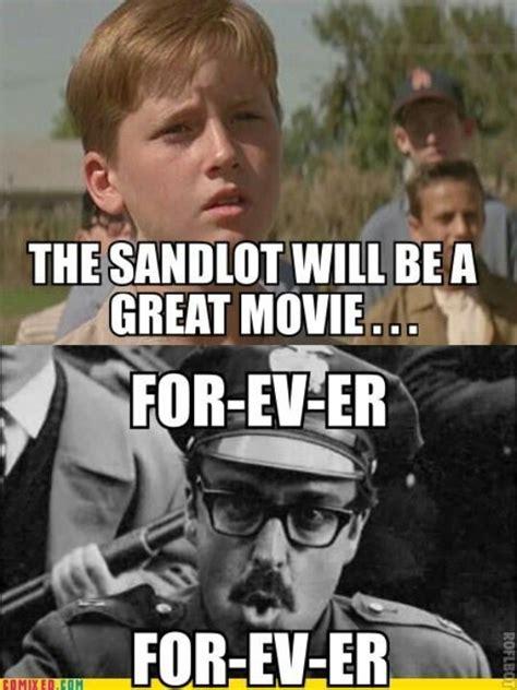 Forever Meme - i love the sandlot killin me smalls pinterest a