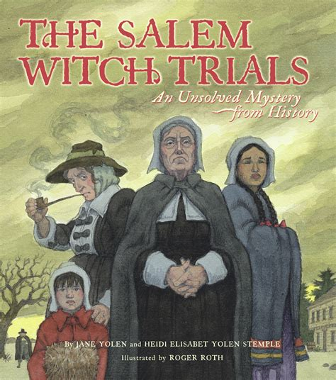 the witch an autobiography books the salem witch trials book by yolen heidi e y