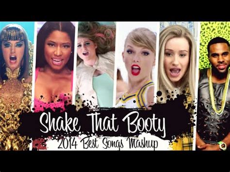 the best song 2014 best songs of 2014 shake that 60 mashup t10mo