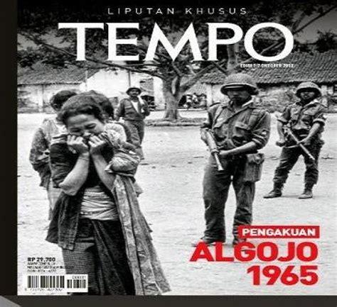 Pengakuan Algojo 1965 by Tempo Luncurkan Buku Pengakuan Algojo 1965 Nasional Tempo Co