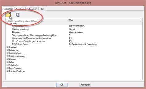 format dwg öffnen dwg speichern optionen sichern microstation wiki