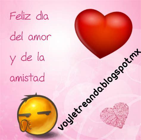 imagenes de amor y la amistad para el novio 14 de febrero amor y amistad