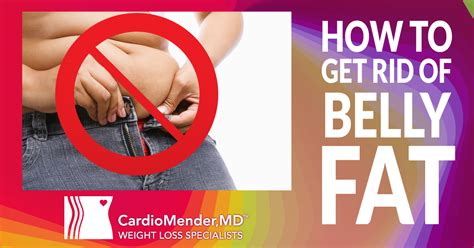 how to get rid of fat how to get rid of belly fat