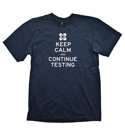 Kaos Keep Calm Minecraft Tshirt T Shirt T Shirt portal 2 keep calm continue testing t shirt official somethinggeeky