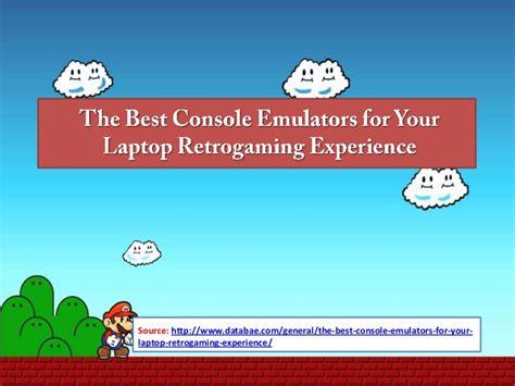 best console emulators the best console emulators for your laptop retrogaming