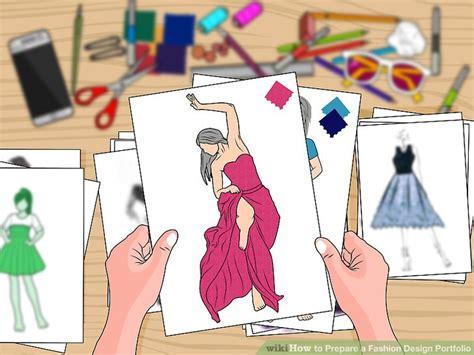 design clothes wikihow how to prepare a fashion design portfolio 13 steps