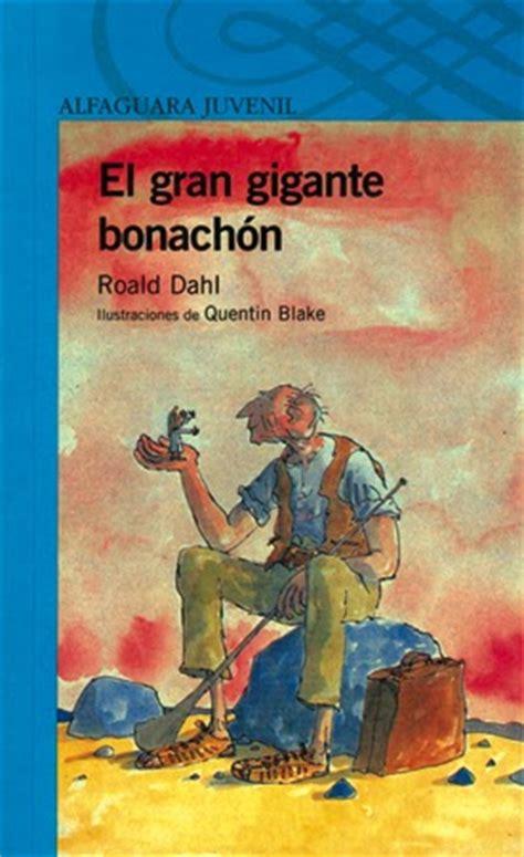 el gran gigante bonachn 8420483095 matilda libros semana de roald dahl el gran gigante bonach 243 n
