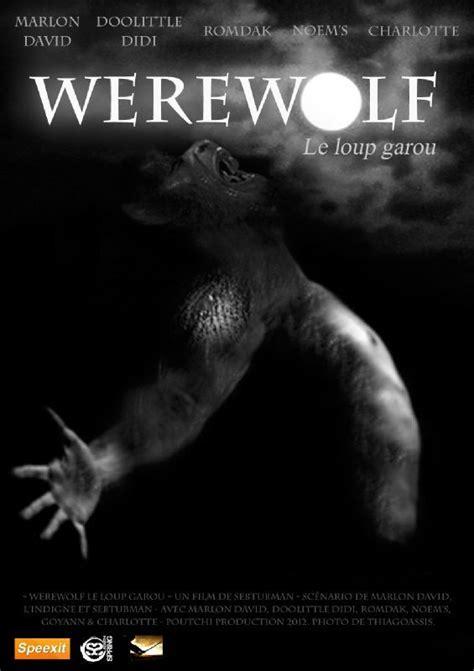 film romance loup garou werewolf le loup garou l affiche du film courts