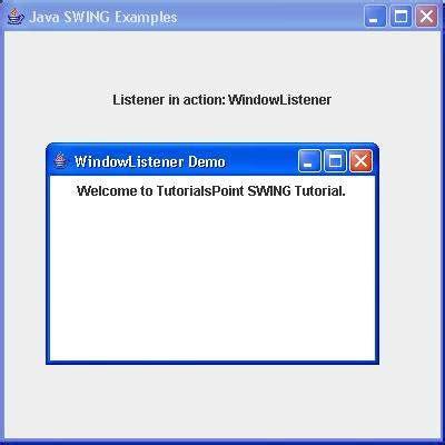 tutorialspoint swing swing windowlistener interface