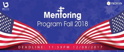 Mba Application Deadlines For Fall 2018 by Hcm Hn Bttt Usguide Mentoring Program Fall 2018 Cơ