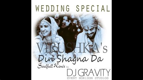 Wedding Song Remix Mp3 by Din Shagna Da Chadeya Wedding Song Remix Mp3 5 85 Mb