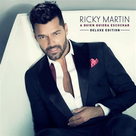 album rickei 2015 ricky martin lanseaza albumul a quien quiera escuchar